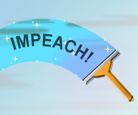 Impeachment Message To Impeach Corrupt President Or Politician. Demonstration Against Government For Legal Removal