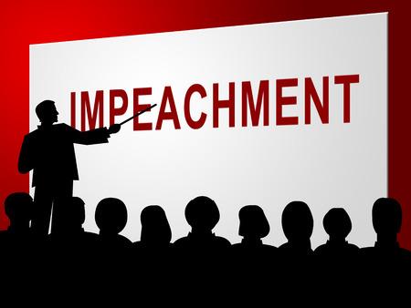 Impeachment Discussion To Remove Corrupt President Or Politician. Legal Indictment In Politics. Archivio Fotografico