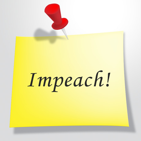 Impeachment Notice To Impeach Corrupt President Or Politician. Demonstration Against Government For Legal Removal Stock fotó