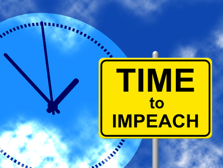 Impeachment Time To Remove Corrupt President Or Politician. Legal Indictment In Politics.