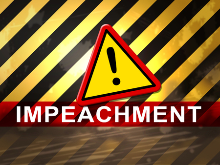 Impeachment Warning To Remove Corrupt President Or Politician. Legal Indictment In Politics.