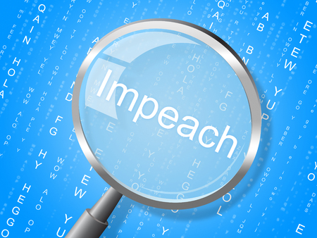 Impeach Magnifier Accusation To Remove Corrupt President Or Politician. Legal Indictment In Politics. Stock Photo