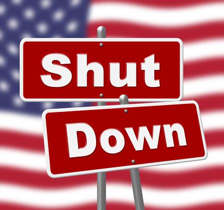 Usa Shutdown Political Signs Government Shut Down Means National Furlough. Senate And President In Washington DC Create Closure