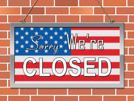 Usa Shutdown Sorry Political Government Shut Down Means National Furlough. Senate And President In Washington DC Create Closure