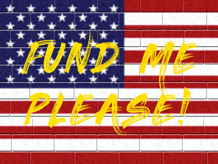 Gofundme Political Fund For Usa Mexico Wall Financing. Giving Contributions And Financial Aid - 2d Illustration