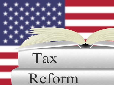 Tax Reforms To Change Taxation System In America. GOP Or Republican Finance Policy Changed - 3d Illustration