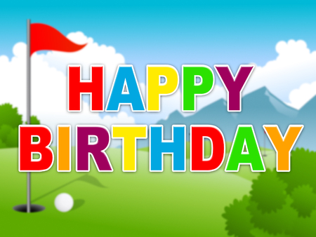 Happy Birthday Golfing Message As Surprise Greeting For Golfer. Congrats For Golf Fanatic - 3d Illustration