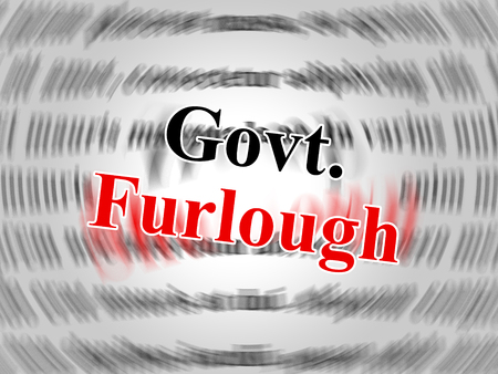 Government Furlough Words Means Layoff For Federal Workers. National Shutdown From Washington - 3d Illustration