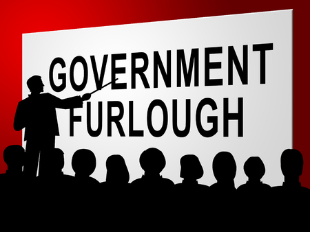 Government Furlough Sign Means Layoff For Federal Workers. National Shutdown From Washington - 3d Illustration Banco de Imagens