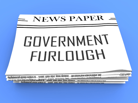 Government Furlough Newspaper Means Layoff For Federal Workers. National Shutdown From Washington - 3d Illustration