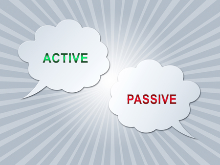 Active Versus Passive Speech Bubbles Represent Proactive Strategy Or Lazy Passive Concept 3d Illustration
