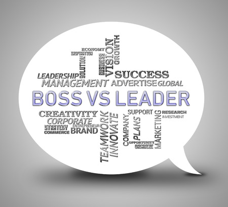 Boss Vs Leader Words Mean Leading A Team Better Than Managing. Encouraging Confident Strategy And Strong Concepts 3d Illustration