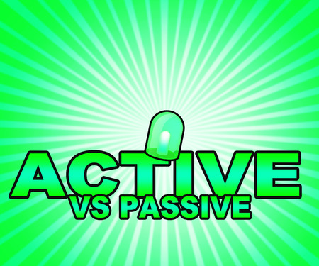 Passive Or Active Words Mean Aggressive Energetic Vs Indecision And Lazy Action 3d Illustration Фото со стока