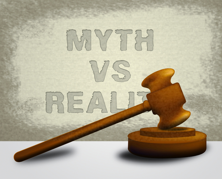 Myth Versus Reality Gavel Showing False Mythology Vs Real Life. Truth And Sincerity Against Fantasy - 3d Illustration