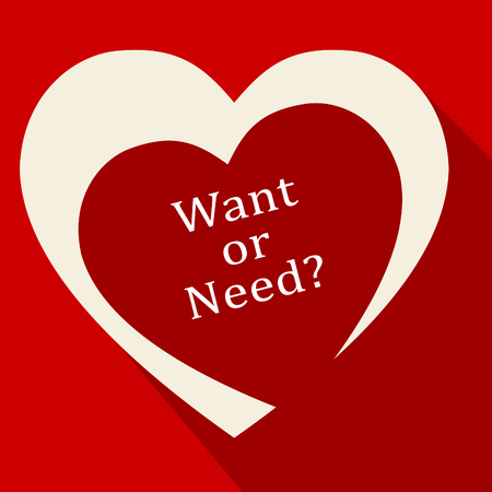 Need Versus Want Hearts Depicting Wanting Something Compared With Needing It. Comparison Or Desires And Priorities - 3d Illustration Stock Photo