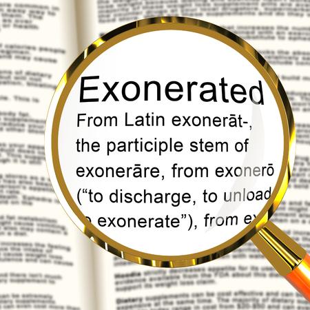 Exonerated Definition Showing Criminal Investigation Dismissed Or Defendant Let Off 3d Illustration. Legal Vindication And Amnesty Stok Fotoğraf