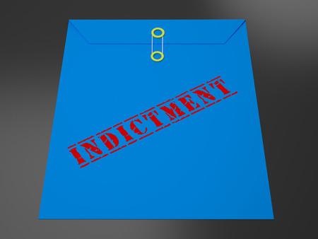 Sealed Indictment Envelope Representing Prosecution And Enforcement Against Defendant 3d Illustration. Federal Crime And Legal Judgement