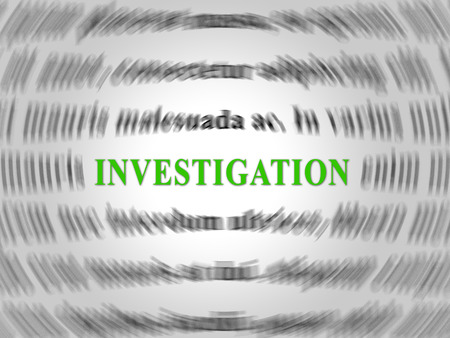 Investigation Word Depicting Federal Bureau Scrutiny And Analyzing Suspicious Suspect 3d Illustration. Investigator Of Murder Or Crime Stock Photo