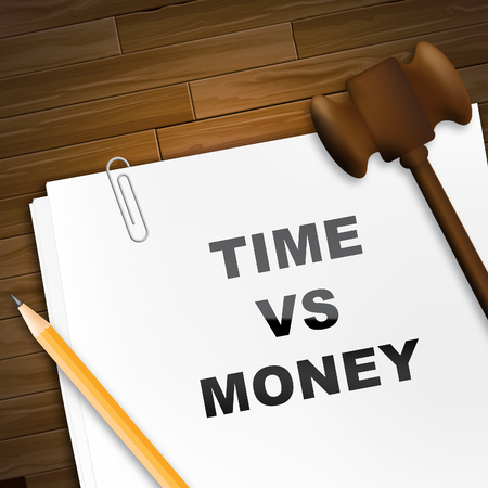 Time Versus Money Report Contrasting Earnings With Expenses. Your Financial Future And Making Enough Cash To Retire - 3d Illustration