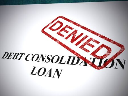 Debt consolidation loan denied means liability still owed. Unable to consolidate liabilities - 3d illustration