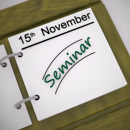 Seminar scheduled means conference or workshop session due. Training or presentation lesson - 3d illustration Imagens