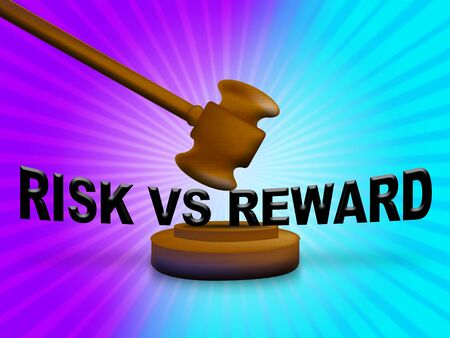 Risk Vs Reward Strategy Words Depicts The Hazards In Obtaining Success. Taking A Chance To Get A Return On Investment - 3d Illustration