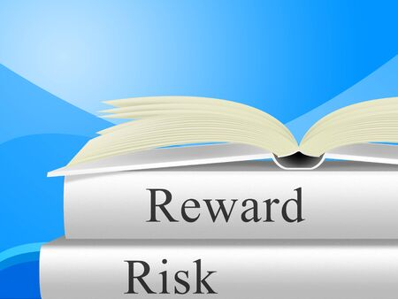 Risk Versus Reward Analysis Books Contrasts The Cost Of A Decision And The Payoff. Gambling On The Return On Investment Yield - 3d Illustration 스톡 콘텐츠