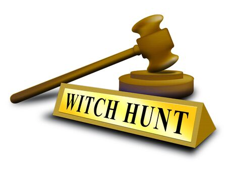 Witch Hunt Gavel Meaning Harassment or Bullying To Threaten Or Persecute 3d Illustration. Deep State Trying To Harass The President Imagens - 124892199