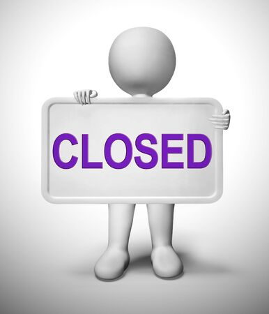 Closed sign used for business being liquidated. Hanging on a store not open or closing down - 3d illustration 写真素材