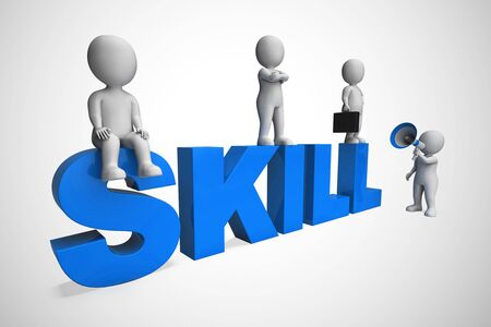 Skill or skills means expertise and KNOWHOW to be proficient. Skilled personnel and staff with great knowledge - 3d illustration Zdjęcie Seryjne