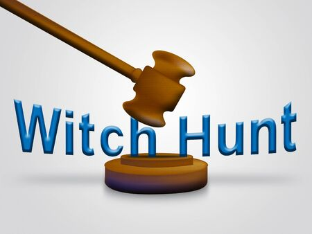 Witch Hunt Gavel Meaning Harassment or Bullying To Threaten Or Persecute 3d Illustration. Deep State Trying To Harass The President