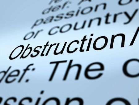 Obstruction Of Justice In Politics Definition Meaning Hindering Political Cases Or Congress 3d Illustration. Legislation Process Blocked Or Hindered.