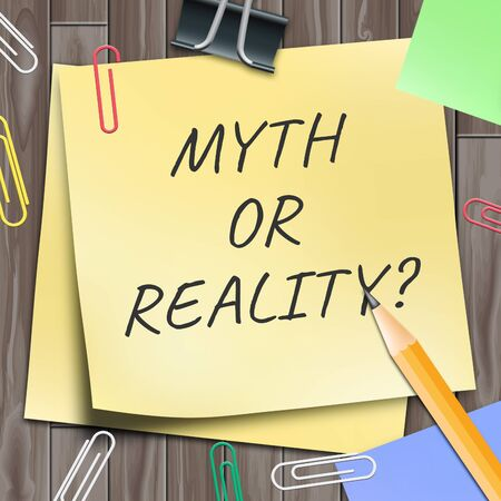 Myth Vs Reality Words Demonstrating Authenticity Versus False Facts. Integrity And Honesty Compared With Lies - 3d Illustration