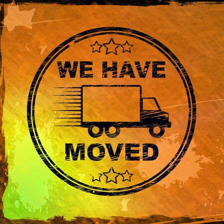 We have moved stamp means we relocated or redeployed. Change of venue or location - 3d illustration Stock fotó - 124928479