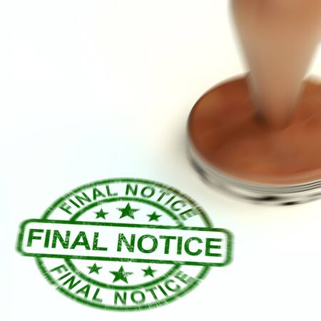 Final notice warning means caution as final payment or bill overdue. A demand for urgent payment or gain penalty - 3d illustration