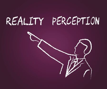 Perception Vs Reality Words Compares Thought Or Imagination With Realism. Looks At Insight And Feeling - 3d Illustration Banque d'images - 124928981
