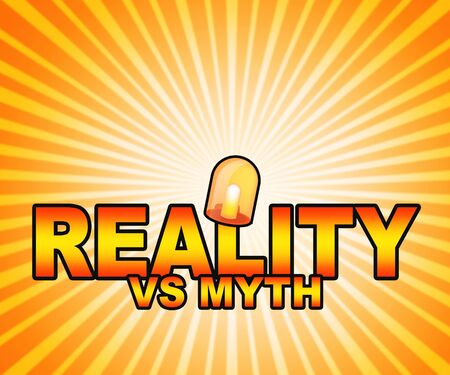 Myth Versus Reality Words Showing False Mythology Vs Real Life. Truth And Sincerity Against Fantasy - 3d Illustration