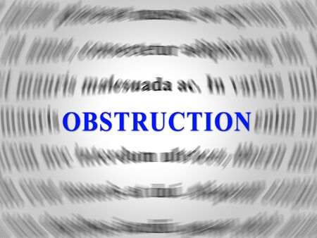 Obstruction Of Justice In Politics Text Meaning Hindering Political Cases Or Congress 3d Illustration. Legislation Process Blocked Or Hindered.