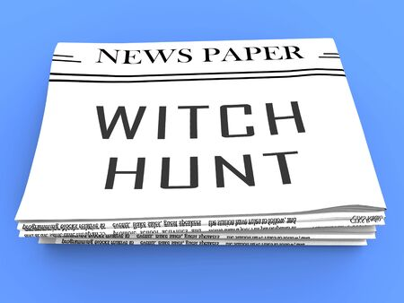 Witch Hunt Newspaper Meaning Harassment or Bullying To Threaten Or Persecute 3d Illustration. Deep State Trying To Harass The President Stock Photo