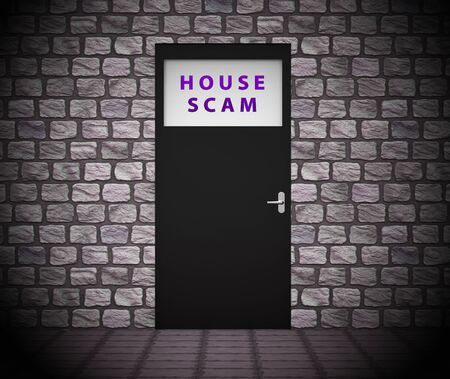 House Scam Door Depicts Home Buying Deception Or Fraud. Mortgage Or Finance Cons And Criminal Schemes - 3d Illustration Stock Illustration - 124929344