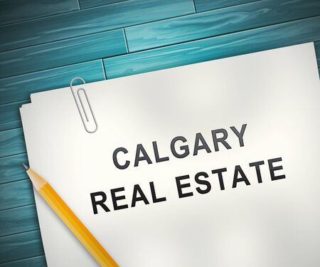 Calgary Real Estate Contract Shows Property For Sale Or Rent In Alberta. Investment Agents Or Brokers Symbol 3d Illustration