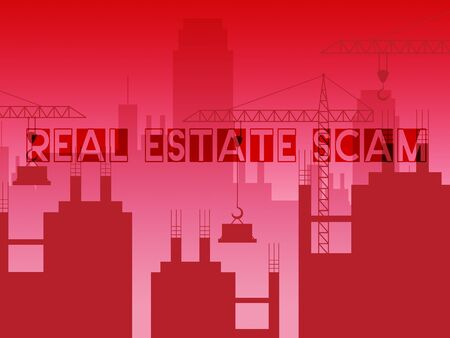 Real Estate Scam City Depicting Property Deceit And Deception. Scams And Crime In The Realty Industry - 3d Illustration