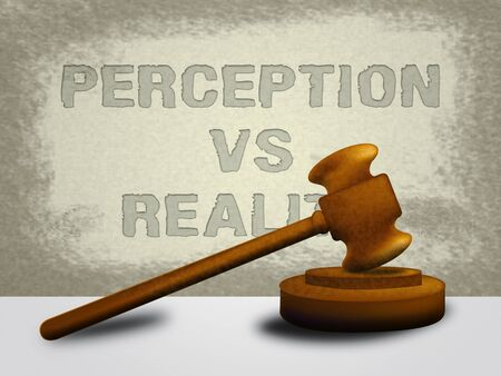 Perception Vs Reality Words Compares Thought Or Imagination With Realism. Looks At Insight And Feeling - 3d Illustration Banque d'images - 124929544