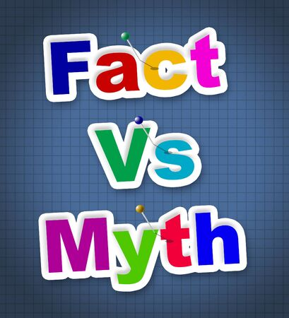 Fact Vs Myth Words Describe Truthful Reality Versus Deceit. Fake News Against Truth And Honest Integrity - 3d Illustration
