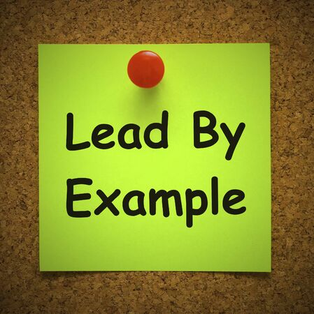 Lead by example idiom means to walk the talk. Be a role model and have Vision - 3d illustration