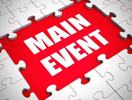 Main event icon means highlight or Star attraction to the show. An assembly or meeting with a grand finale - 3d illustration