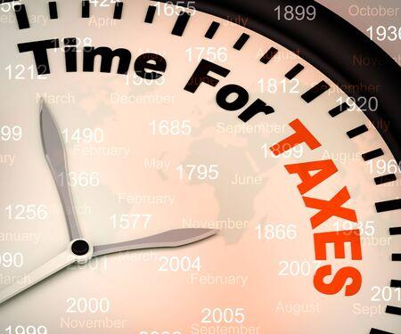Tempo per le tasse significa carico fiscale dovuto. Tariffe e pagamenti ora da effettuare - illustrazione 3d