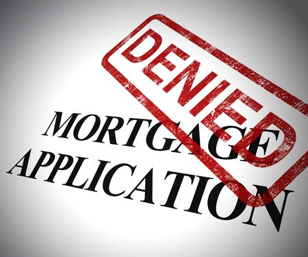 Mortgage application denied form means not getting finance for property. Ownership of real estate refused - 3d illustration