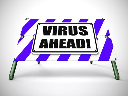 Virus ahead sign means malware or computer virus imminent. Warning risk of criminal attack - 3d illustration
