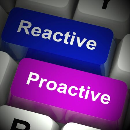 Reactive or proactive means to get things done and make it happen. Move things along and begin - 3d illustration 版權商用圖片